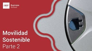 Movilidad Sostenible: Parte 2/2