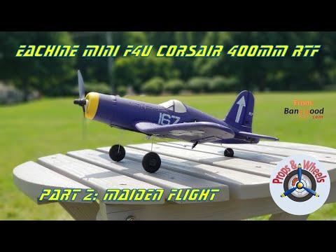 Eachine Mini F4U Corsair 400mm RTF from Banggood - Part 2: Maiden Flight