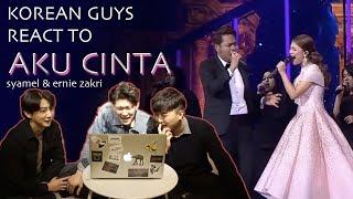 Korean Guys React to Aku CInta by Syamel & Ernie Zakri