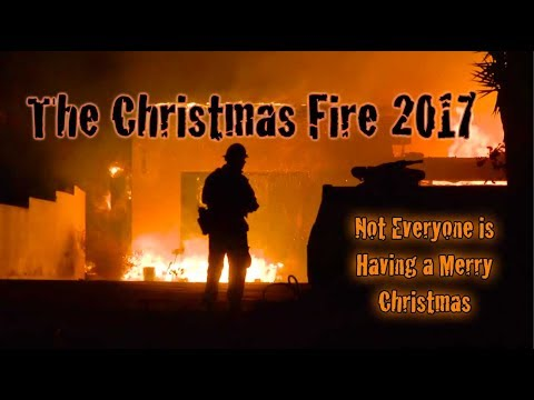 California's Christmas Fire - The Thomas Fire