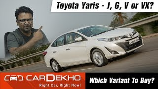 2018 Toyota Yaris - Which Variant To Buy? | CarDekho.com