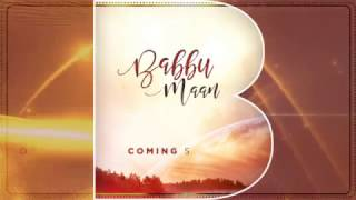 Babbu Maan New Cassette after Itihaas coming soon