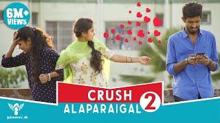 Crush Alaparaigal 2 - Nakkalites