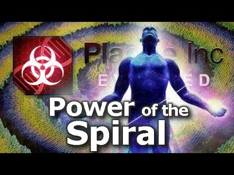 Plague Inc: Custom Scenarios - Power of the Spiral