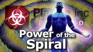 Plague Inc: Custom Scenarios - Power Of The Spiral