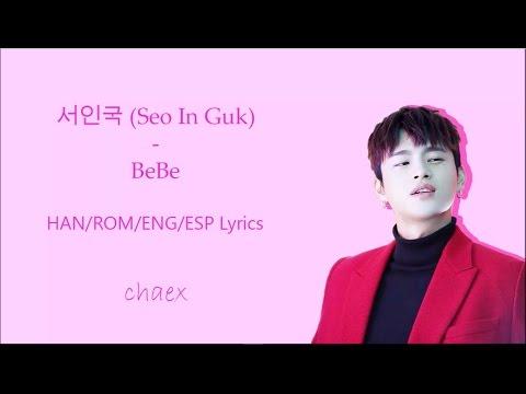 mp4 Seo In Guk Bebe Lyrics, download Seo In Guk Bebe Lyrics video klip Seo In Guk Bebe Lyrics
