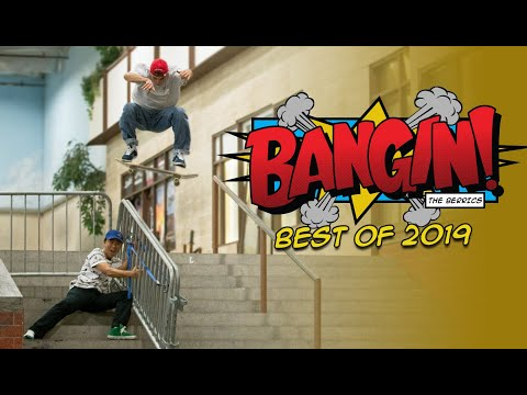 Best Of BANGIN! 2019