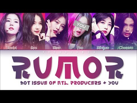 H.I.N.P (Hot Issue Of Ntl. Producers) – 「RUMOR」 [6 Members Ver.] (Color Coded Lyrics Han|Rom|Eng)