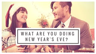 What Are You Doing New Year's Eve? - Peter Su & Katie Ferrara (Zooey Deschanel and JGL Cover)