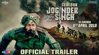 Subedar Joginder Singh - Trailer | Gippy Grewal, Roshan Prince, Kulwinder Billa | Rel 6th April 2018
