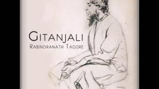 ♡ Full Audio-Book ♡ Gitanjali ♡ Ecstatic Love Poetry of Rabindranath Tagore ♡ A Spiritual Classic