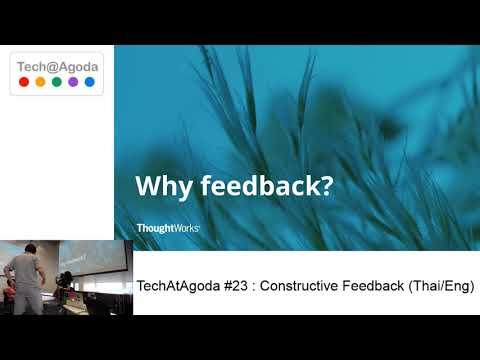 TechAtAgoda #23 : Constructive Feedback