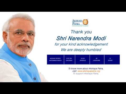 The Honourable Prime Minister has spoken about Akshaya Patra