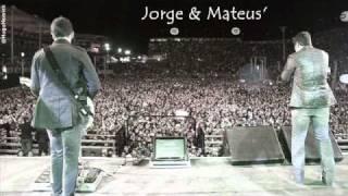 Se eu Chorar - Jorge & Mateus [Turnê 2010] OFICIAL