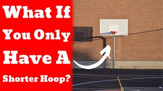 What Should You Do If Your Hoop is Less Than 10 Feet?