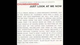Chumbawamba - Just Look at Me Now (Full EP)