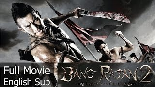Thai Action Movie  Bang Rajan 2 English Subtitle