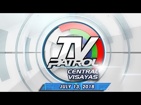 [ABS-CBN]  TV Patrol Central Visayas – July 13, 2018