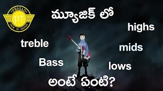 bass treble highs mids lows explained ll in telugu ll by prasad ll