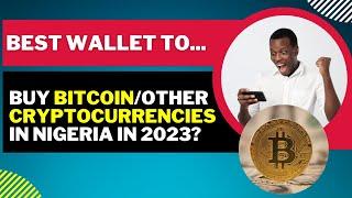 Die beste Bitcoin-Wallet-App in Nigeria