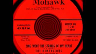 ZING WENT THE STRINGS OF MY HEART, The Dimensions, Mohawk #120  1960