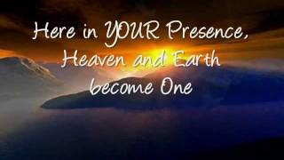 Here in Your Presence with Lyrics New life Worship