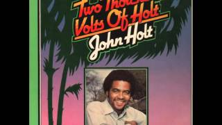John Holt - Living For The Love of You