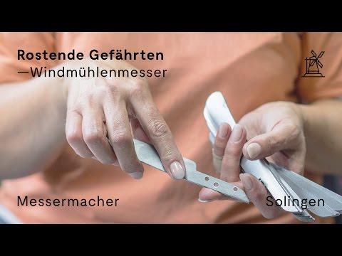 Windmühlenmesser — Solingen | Rostende Gefährten | Messer | Doku