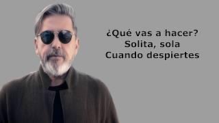 Ricardo Montaner - ¿Que vas a hacer? - (Letra)