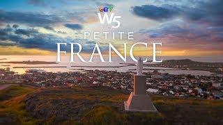 W5: France's best-kept secret in North America