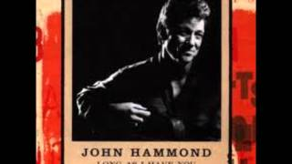 John Hammond - I Feel So Sorry