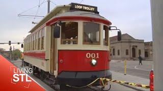 Living St. Louis | Loop Trolley