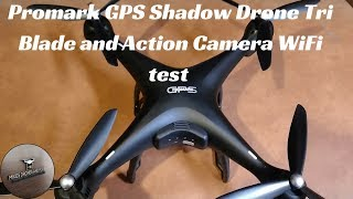 Promark GPS Shadow Drone Tri Blade And Action Camera Wifi