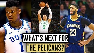 What's Next For The New Orleans Pelicans?