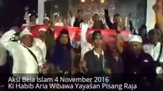 Aksi Bela Islam Yayasan Pisang Raja  4 November 2016