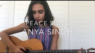 Peace Song - Kye Kye (Anya Singh Cover)