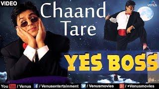 Chaand Tare (Yes Boss) - YouTube