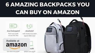 6 Amazing Backpacks You Can Buy On Amazon - New Backpacks - Cheap Backpacks