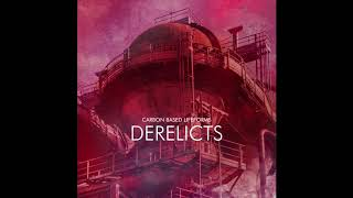 "Carbon Based Lifeforms ""Derelicts"" [Full Album   2017]"