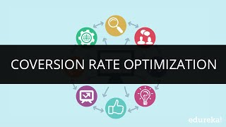 What is Conversion Rate Optimization | SEO Tutorial Part 1| What is CRO | Learn SEO SEM | Edureka