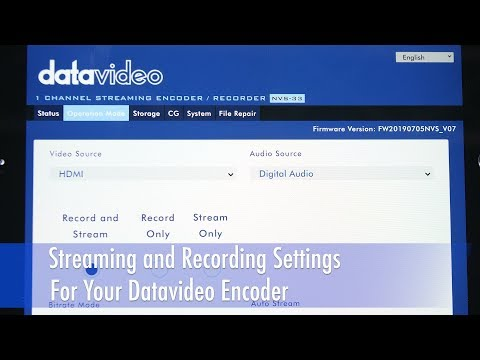 Streaming and Recording Settings for Your Datavideo Encoder