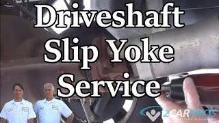 Drive Shaft Removal and Slip Yoke Service