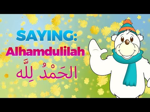 Saying Alhamdullillah (Thank You Allah) | Cartoon For Muslim Kids