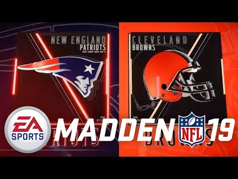 Madden NFL 19 PS4 Career Mode - PATRIOTS VS BROWNS