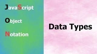 JSON Tutorial - 4 - Data Type In JSON - Hindi