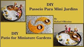DIY Patio Para Mini Jardins  DIY Patio For Miniature Gardens