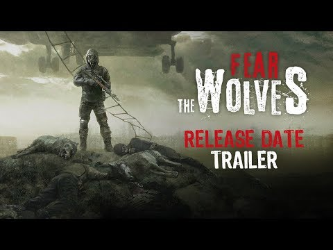 [GAMESCOM 2018] Fear The Wolves - Release Date Trailer thumbnail
