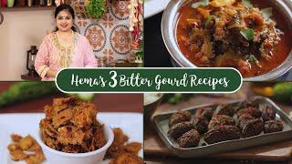 Hemas 3 Bitter Gourd Recipes |  Bitter Gourd Chips | Bitter Gourd Curry | Stuffed Bitter Gourd