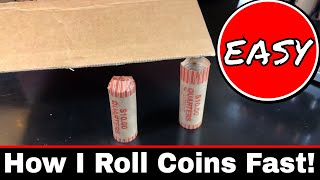 How I Roll Coins Fast