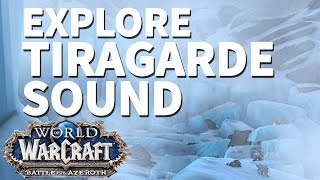 Waning Glacier WoW BfA Explore Tiragarde Sound
